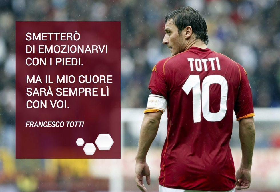 Francesco Totti: un grande campione che ci ha fatto sognare.